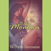 Baby Momma - Ni'chelle Genovese