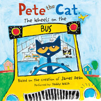 Pete the Cat: The Wheels on the Bus - James Dean