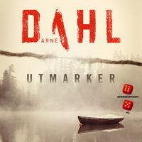 Utmarker - Arne Dahl