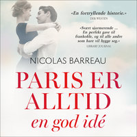 Paris er alltid en god idé - Nicolas Barreau