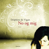 No og mig - Delphine de Vigan
