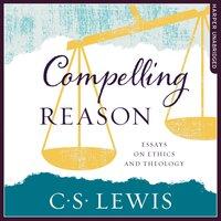 Compelling Reason - C.S. Lewis
