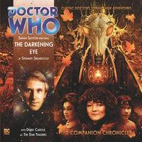 Doctor Who - The Companion Chronicles - The Darkening Eye - Stewart Sheargold