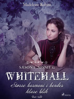 Whitehall: Større harmoni i hendes klare blik 12 - Madeleine Robins, Mary Robinette Kowal, Sarah Smith, Barbara Samuel, Delia Sherman, Liz Duffy Adams