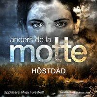 Höstdåd: Årstidskvartetten - Anders De La Motte