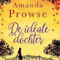 De ideale dochter - Amanda Prowse