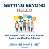 Getting beyond Hello - Jeanne Martinet
