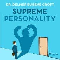 Supreme Personality - Dr. Delmer Eugene Croft