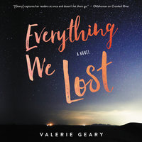 Everything We Lost - Valerie Geary