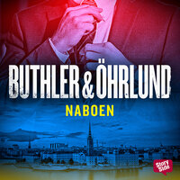 Naboen - Dan Buthler, Dag Öhrlund