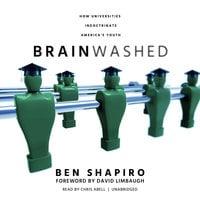 Brainwashed - Ben Shapiro