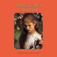 Shakespeare's Daughter - Peter W. Hassinger
