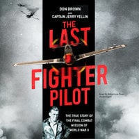 The Last Fighter Pilot - Don Brown