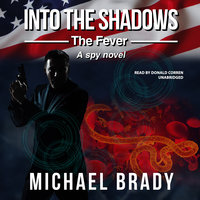 Into the Shadows: The Fever - Michael Brady