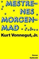 Mestrenes morgenmad - Kurt Vonnegut