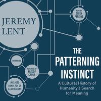 The Patterning Instinct - Jeremy Lent