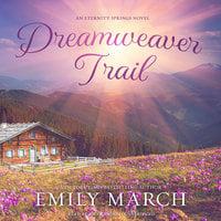 Dreamweaver Trail - Emily March