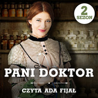 Pani doktor - S2E3 - Weronika Wierzchowska