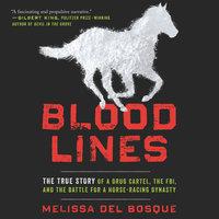 Bloodlines - Melissa del Bosque
