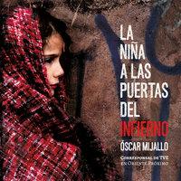 La niña a las puertas del infierno - Óscar Mijallo