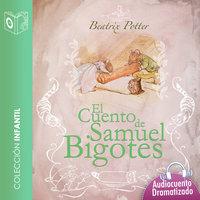 Samuel el bigotes - Dramatizado - Beatrix Potter