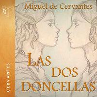 Las dos doncellas - Dramatizado - Miguel De Cervantes