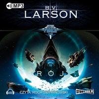 Star Force. Rój - B.V. Larson