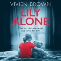 Lily Alone - Vivien Brown