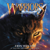 Warriors #2: Fire and Ice - Erin Hunter