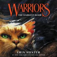 Warriors #6: The Darkest Hour - Erin Hunter