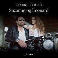 Suzanne & Leonard - Bjarne Reuter