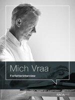 Slavebefrieren - Forfatterinterview med Mich Vraa - Mich Vraa