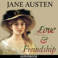 Love and Freindship - Jane Austen