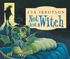 Not Just a Witch - Eva Ibbotson