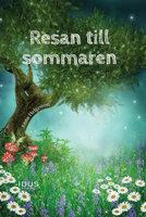 Resan till sommaren - Anna Helgesson