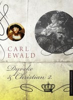 Dyveke og Christian 2. - Carl Ewald