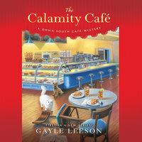 The Calamity Cafè - Gayle Leeson