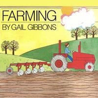 Farming - Gail Gibbons