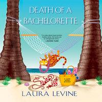Death of a Bachelorette - Laura Levine