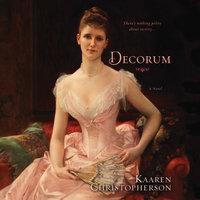 Decorum - Kaaren Christopherson
