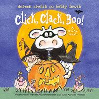Click, Clack, Boo! - Doreen Cronin