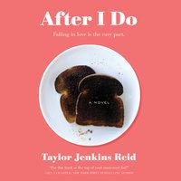 After I Do - Taylor Jenkins Reid