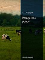 Prangerens penge - A.J. Gejlager