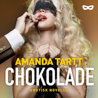 Chokolade - Amanda Tartt