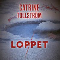 Loppet - Catrine Tollström