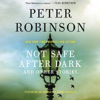 Not Safe After Dark - Peter Robinson