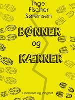 Bønner og Kærner - Inge Fischer Sørensen