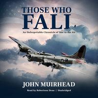Those Who Fall - John Muirhead