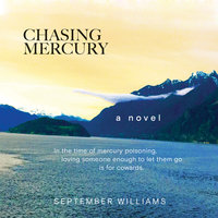 Chasing Mercury - September Williams