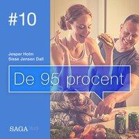 De 95 procent #10 - Relationer uden autopilot - Sisse Jensen Dall, Jesper Holm